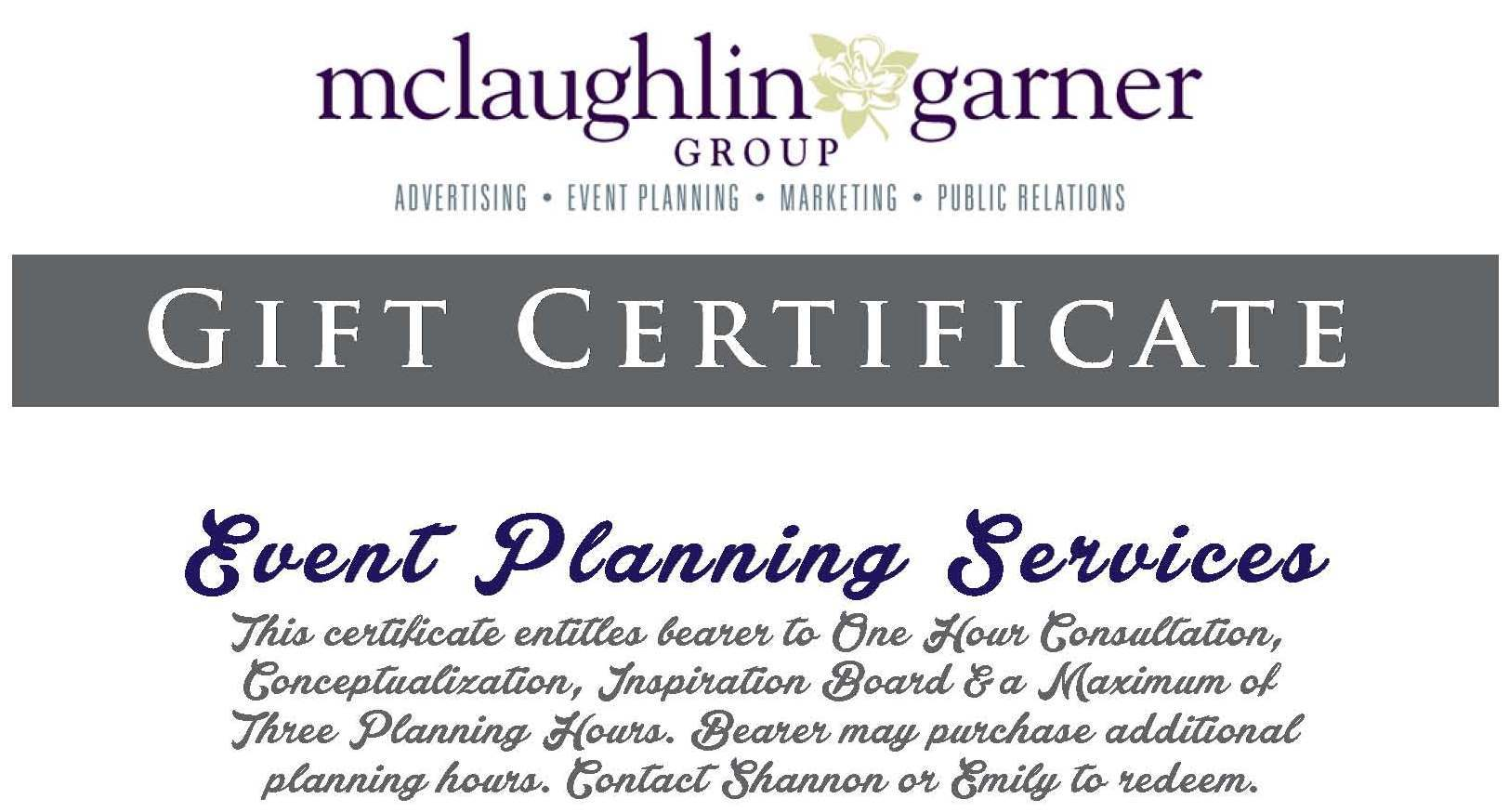 Mclaughlin garner group llc gift certificate for event planning 1betcityfo Choice Image