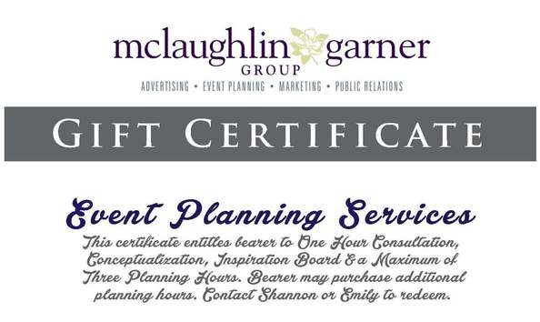 McLaughlin Garner Group, LLC - Gift Certificate for Event Planning
